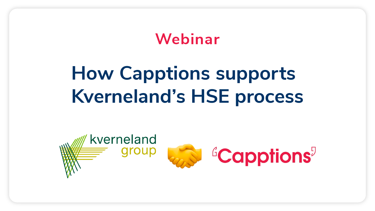 How Capptions supports Kverneland's HSE process